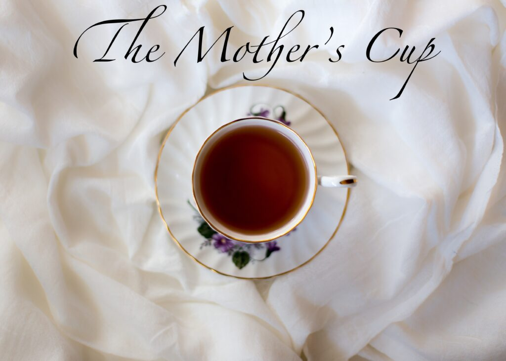 The Mother's Cup